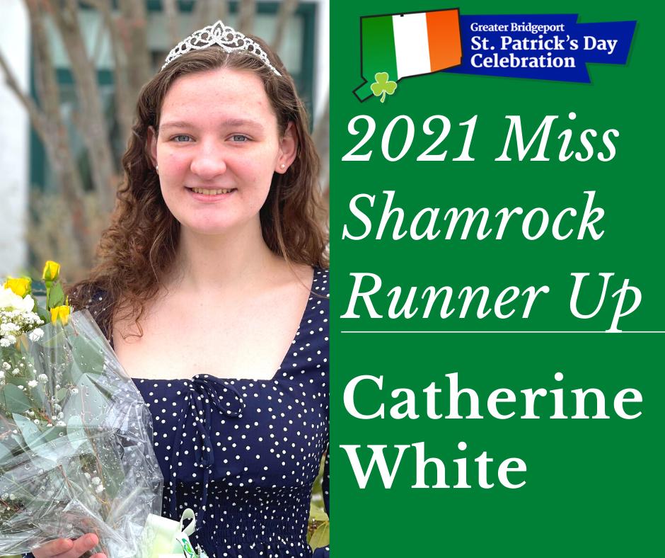 Cathering White - 2021 Ms. Shamrock Runner-up